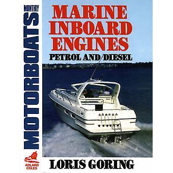 Marine Inboard Engines by Goring & Loris