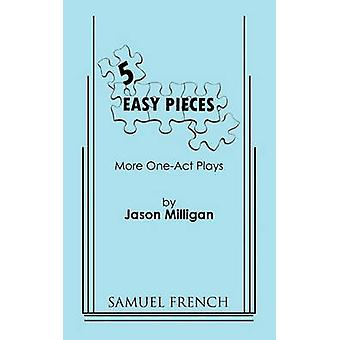 5 Easy Pieces by Milligan & Jason