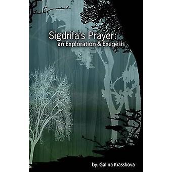 Sigdrifas Prayer An Exploration  Exegesis by Krasskova & Galina