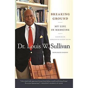 Quebra minha vida à terra em medicina por Sullivan & Louis W.