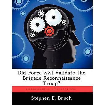 Force XXI valident la troupe de Reconnaissance Brigade de Bruch & E. Stephen