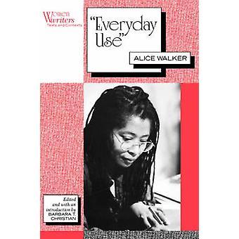 Uso diario Alice Walker por Christian y Barbara T.