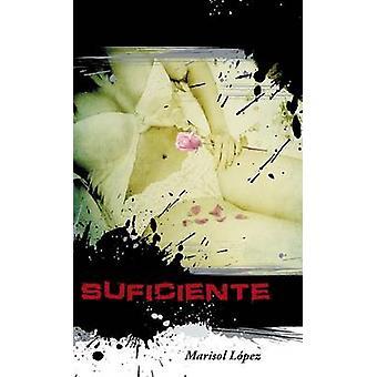 Suficiente von Lopez & Marisol