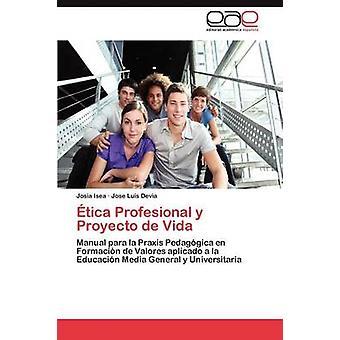 Etica Profesional y Proyecto de Vida par Isea & Josia