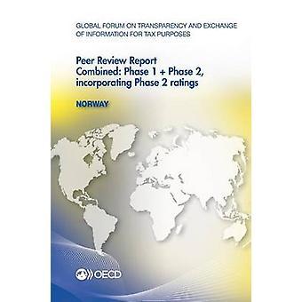 Global Forum on transparantie en uitwisseling van informatie voor fiscale doeleinden Peer Reviews Noorwegen 2013 gecombineerde fase 1 fase 2 integratie fase door de OESO