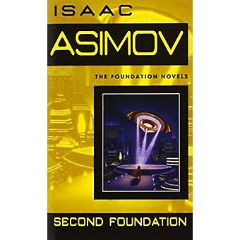 Second Foundation by Isaac Asimov - 9780553293364 Book
