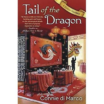 Tail of the Dragon - A Zodiac Mystery - Book 3 by Connie di Marco - 978