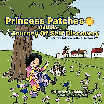 Princess Patches And Her Journey Of Self Discovery - Learning To Embra