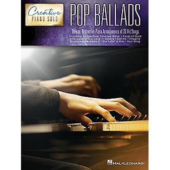 Creative Piano Solo - Pop Ballads by Hal Leonard Publishing Corporatio
