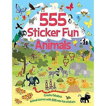 555 Sticker Fun  Animals by 555 Sticker Fun  Animals - 9781787008502