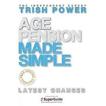Age Pension Made Simple by Trish Power - 9781925265958 Book