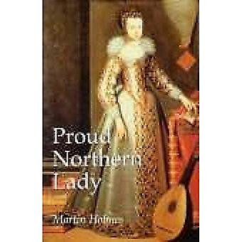 Proud Northern Lady: Lady Anne Clifford
