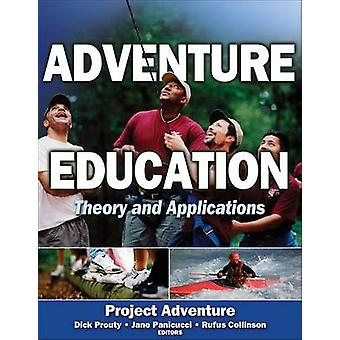 Adventure Education - Theory and Applications by Project Adventure - 9