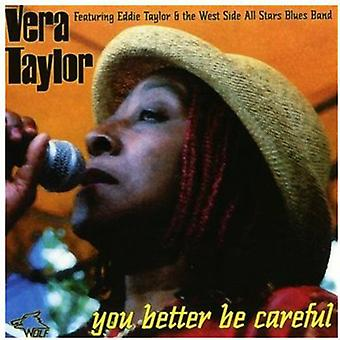 Vera Taylor - You Better Be Careful [CD] USA import