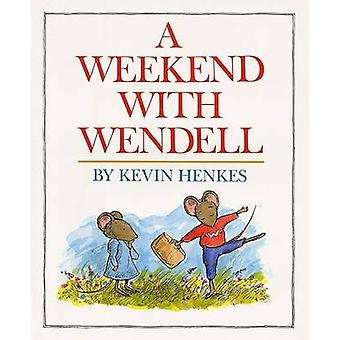 A Weekend with Wendell by Kevin Henkes - Kevin Henkes - 9780688063252