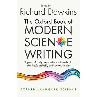 Oxford Book of Modern Science Writing by Richard Dawkins