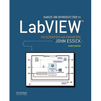 HandsOn Introduction to LabVIEW for Scientists and Engineer by John Essick