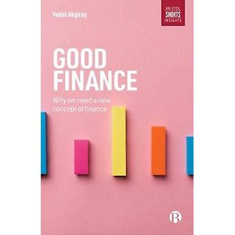 Good Finance by Vedat Akgiray