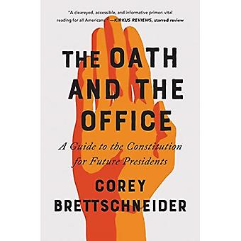 Oath and the Office by Corey Brettschneider