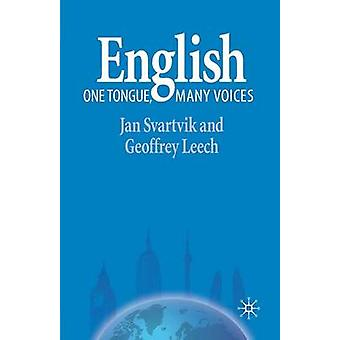 English  One Tongue Many Voices by Jan Svartvik & Geoffrey Leech & Contributions by David Crystal