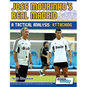 Jose Mourinhos Real Madrid  A Tactical Analysis Attacking by Athanasios & Terzis
