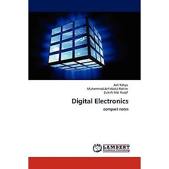 Digitale elektronica door Azli YahyaMuhammad Arif Abdul RahimZulkifli MD Yusof
