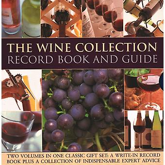 The Wine Collection Record Book and Guide  Two volumes in one classic gift set a writein record book plus a collection of indispensable expert advice by Jane Hughes