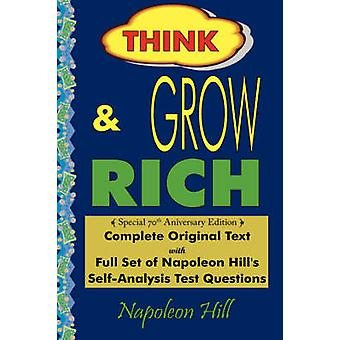 Think and Grow Rich  Complete Original Text Special 70th Anniversary Edition  Laminated Hardcover by Hill & Napoleon