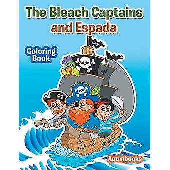 The Bleach Captains and Espada Coloring Book by Activibooks