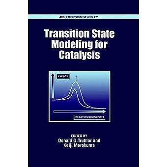 Transition State Modeling for Catalysis by Morokuma & K.