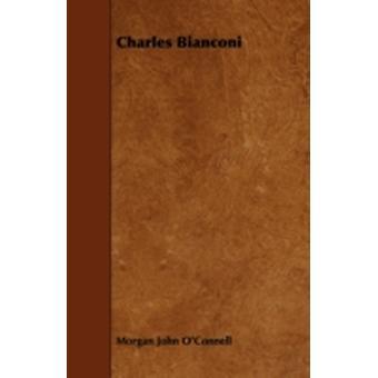 Charles Bianconi by OConnell & Morgan John