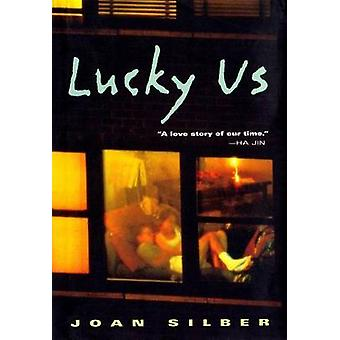 Lucky Us by Silber & Joan