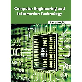 Computer Engineering and Information Technology by Hobbs & Fiona
