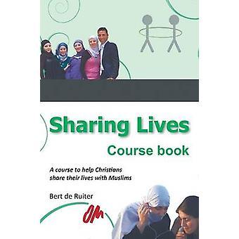 Sharing lives Course book by de Ruiter & Bert