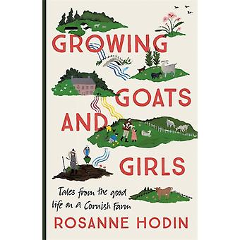 Growing Goats and Girls by Rosanne Hodin