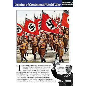 Origins of the Second World War  The Instant Guide by Instant Guides