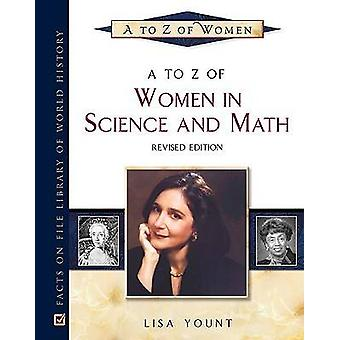 A to Z of Women in Science and Math par Lisa Yount - 9780816066957 Livre