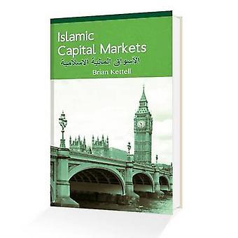 Islamic Capital Markets by Brian B. Kettell - 9780955835117 Book