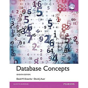 Database Concepts (7th Global ed) by David M. Kroenke - 9781292076232