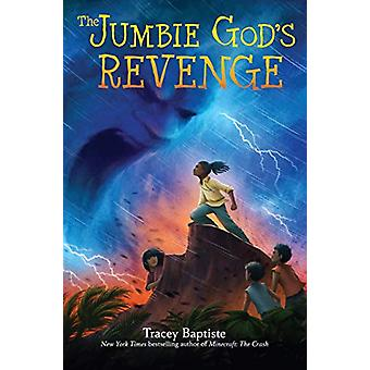 The Jumbie God's Revenge by Tracey Baptiste - 9781616208912 Book