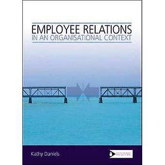 Employee Relations in an Organisational Context by Kathy Daniels - 97