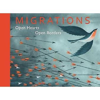 Migrations - Open Hearts - Open Borders by Shaun Tan - 9781910959800 B