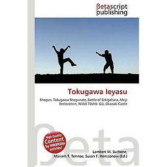 Tokugawa Ieyasu by Lambert M Surhone - 9786130447847 Book
