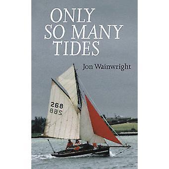 Nur So viele Gezeiten von Jon Wainwright - Walter Kemsley - Alan Cameron