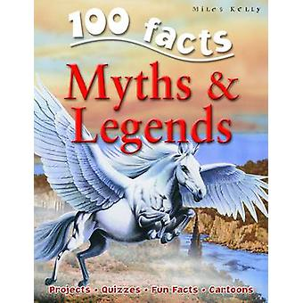 100 Facts on Myths and Legends by Fiona MacDonald - 9781848101333 Book
