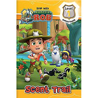 Read with Ranger Rob - Scent Trail by Anne Paradis - 9782898020056 Book