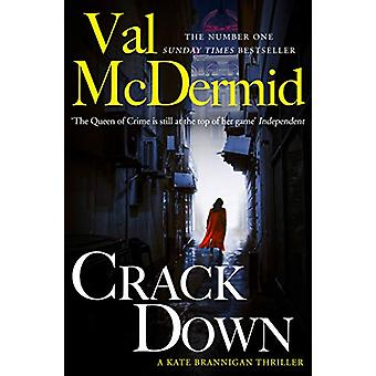 Crack Down (PI Kate Brannigan - Book 3) by Val McDermid - 97800083449