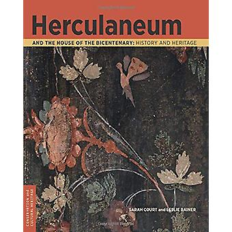 Herculaneum and the House of the Bicentenary - History and Heritage b