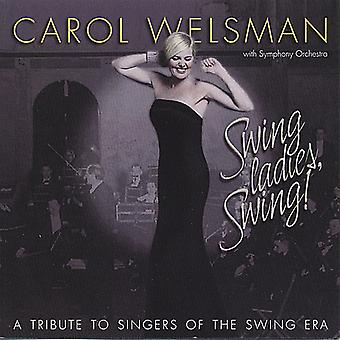 Carol Welsman - Swing damer Swing! en hyldest til sangere af SW [CD] USA importerer