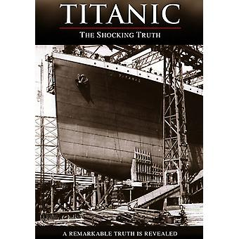 Titanic: The Shocking Truth [DVD] USA import